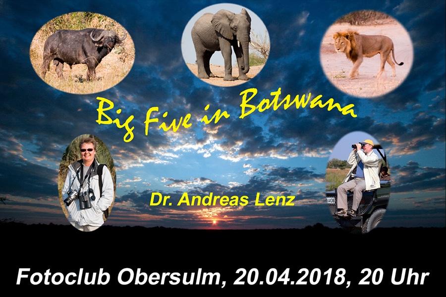 "Präsentation Dr. Andreas Lenz – ""Botswana"""