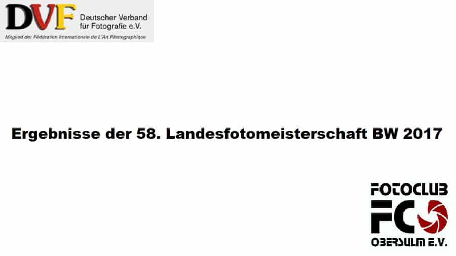 Wettbewerbsergebnisse Landesfotomeisterschaft 2017