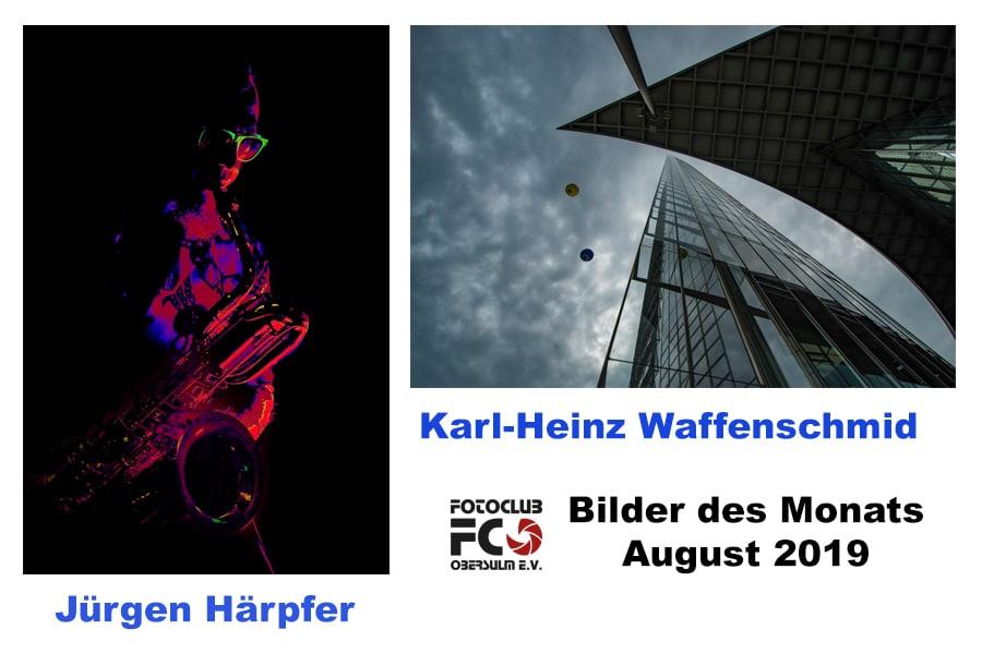 Bilder des Monat August 2019 – Platz 1 teilen sich : Jürgen Härpfer u. Karl-Heinz Waffenschmid, Platz 3: Helmut Anger ….